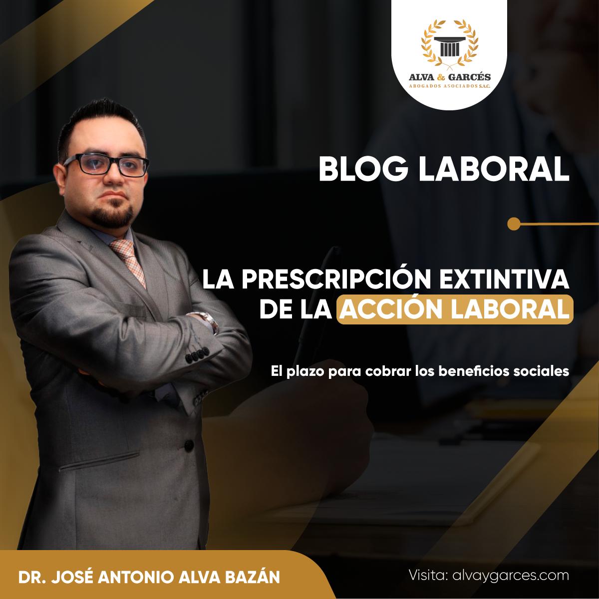 BLOG LABORA - PRESCRIPCIÑON EXTINTIVA DE LA ACCIÓN LABORAL